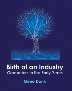 Birth of an Industry